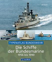Die Schiffe der Bundesmarine