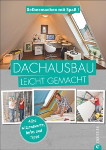 DIY: Dachausbau leicht gemacht